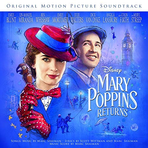 Marc Shaiman - Mary Poppins Arrives - Colonna sonora Il ritorno di Mary Poppins