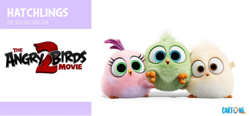 Hatchlings - Angry birds 2 il film Amici nemici per sempre - 2 the movie Characters Personaggi - film di animazione 2019 Sony animation pictures