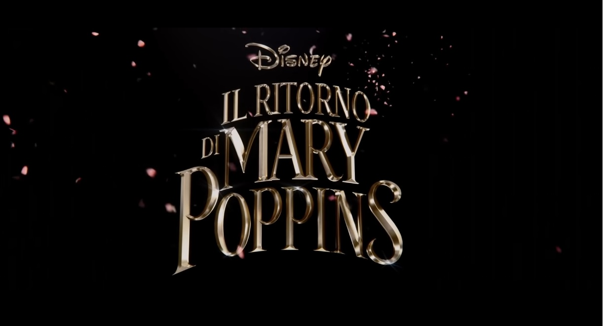 Il ritorno di Mary Poppins - Film Disney 2018
