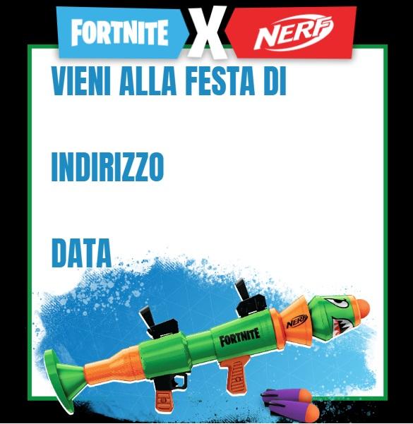Inviti da stampare Nerf Fortnite - Inviti feste compleanno