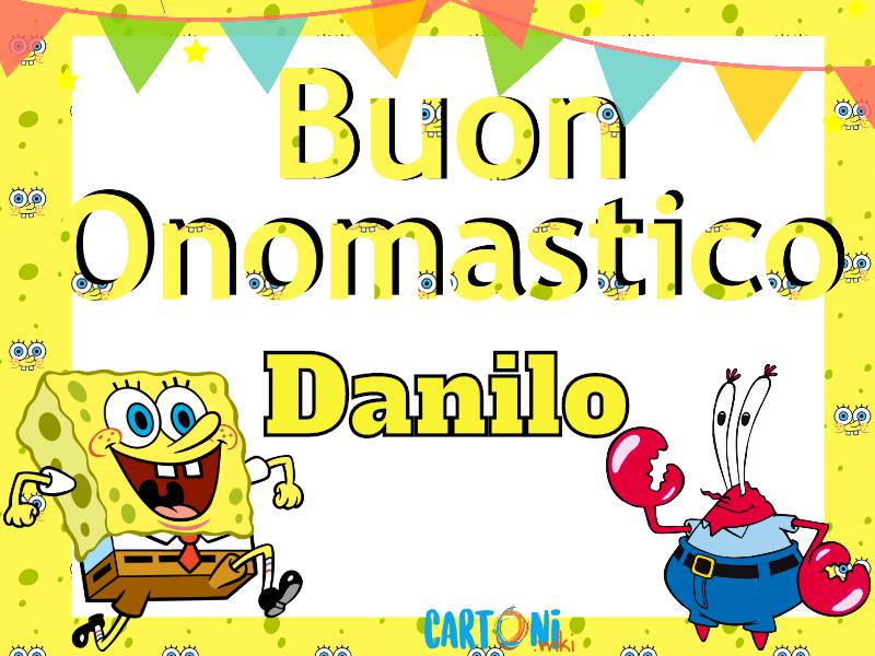 Danilo Buon onomastico con Spongebob - Buon onomastico Danilo