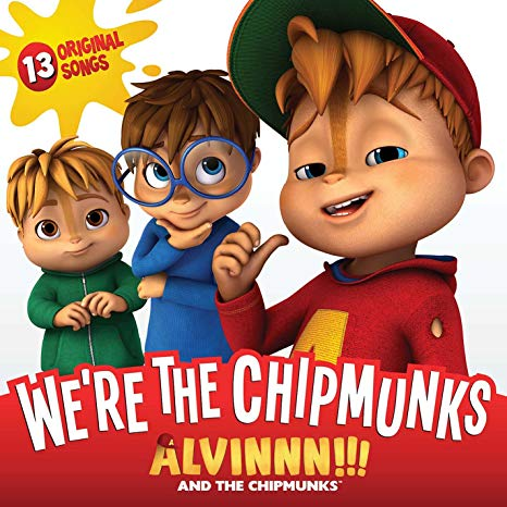 We're The Chipmunks - Colonna sonora Alvin
