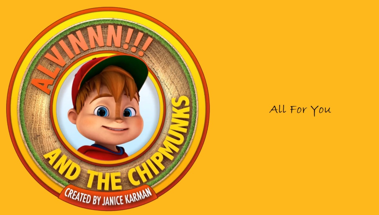 All for You From We're The Chipmunks - Cartoni animati
