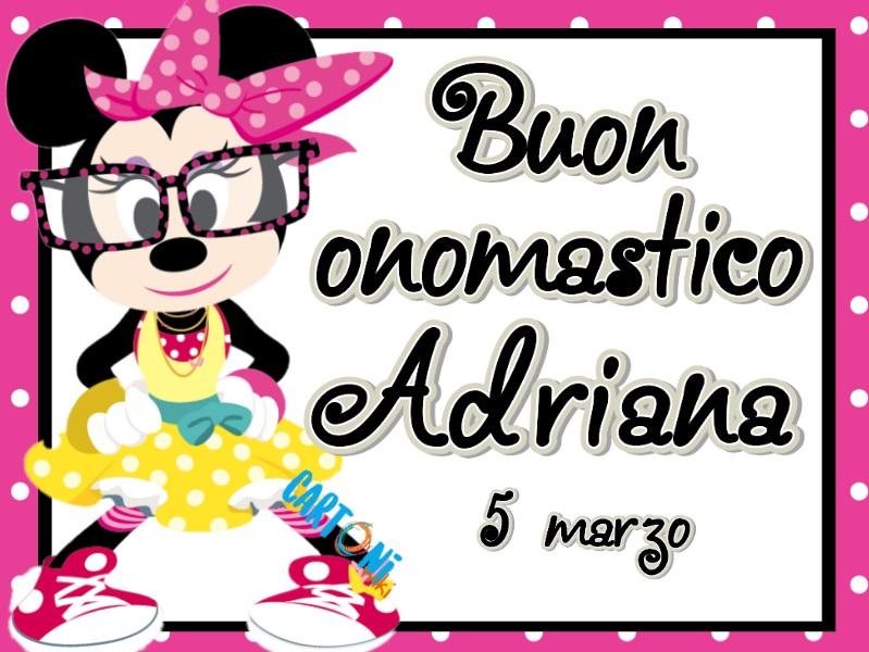 Auguri Adriana buon onomastico - Buon onomastico
