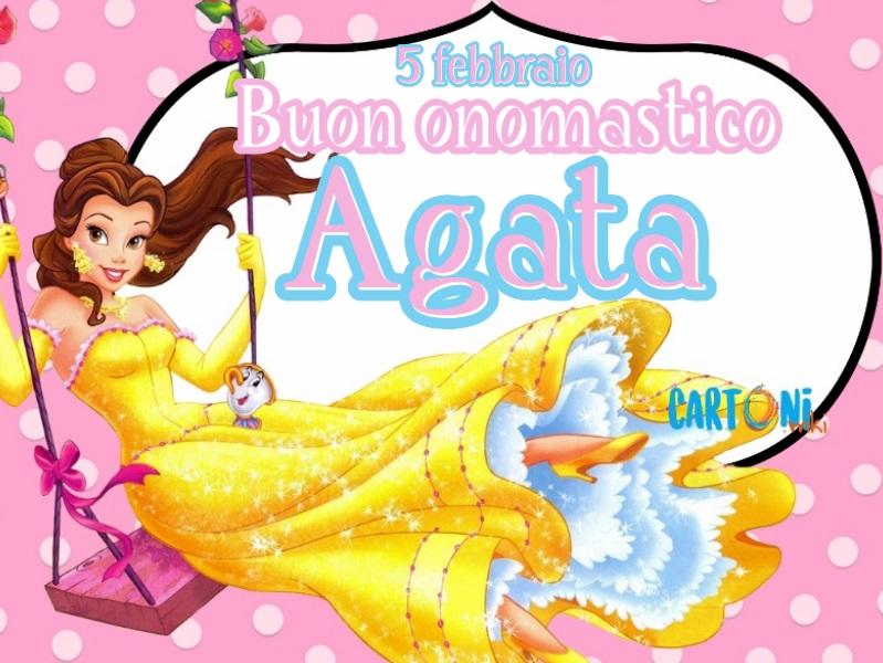 Buon onomastico Agata 5 febbraio - Cartoni animati