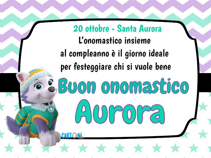 Aurora Buon onomastico con Everest