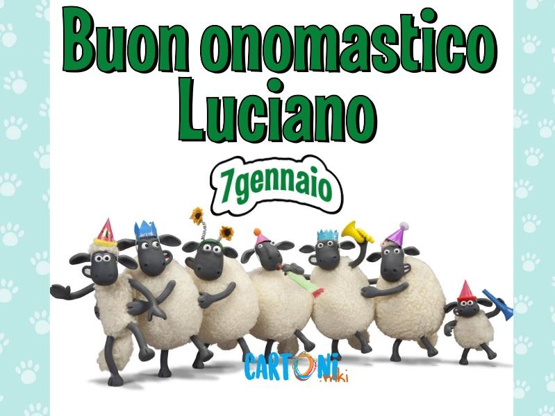 Buon onomastico Luciano tanti auguri - Buon onomastico