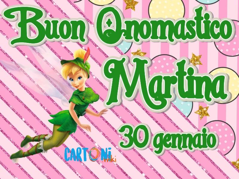 Auguri buon onomastico Martina - Buon onomastico