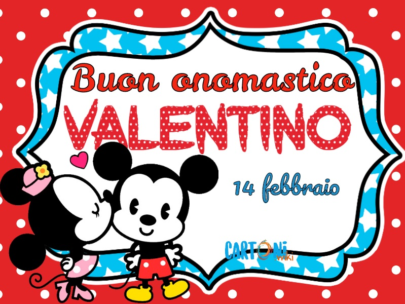 Buon onomastico Valentino - Cartoni animati