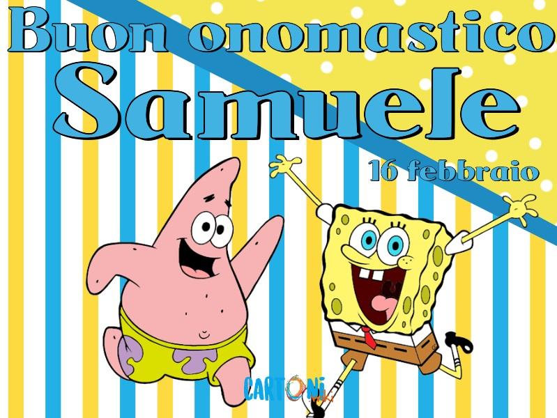 Buon onomastico Samuele - Cartoni animati