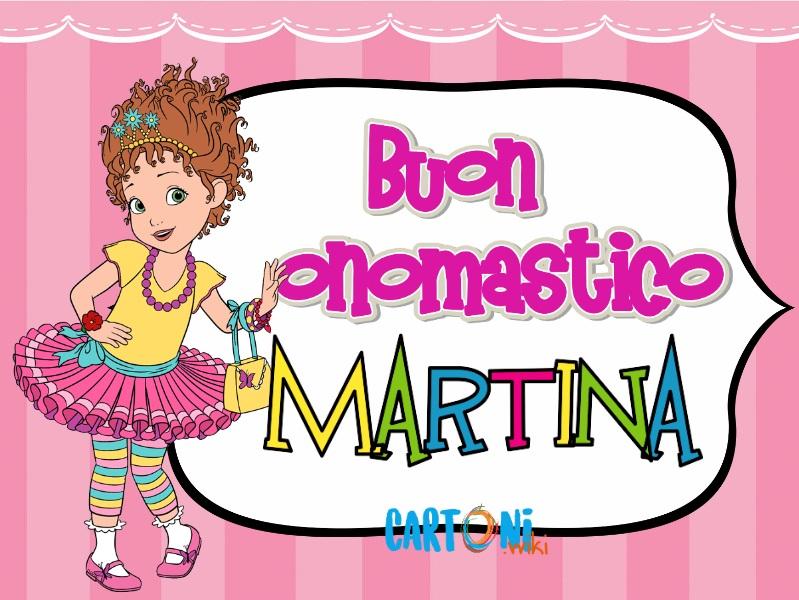 Martina auguri e buon onomastico - Buon onomastico