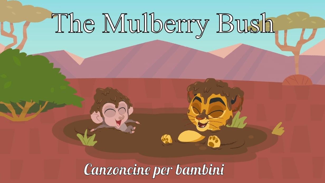 The Mulberry Bush - Cartoni animati