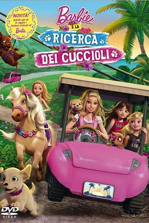 Barbie e la ricerca dei cuccioli elenco film di animazione Barbie - Film Barbie