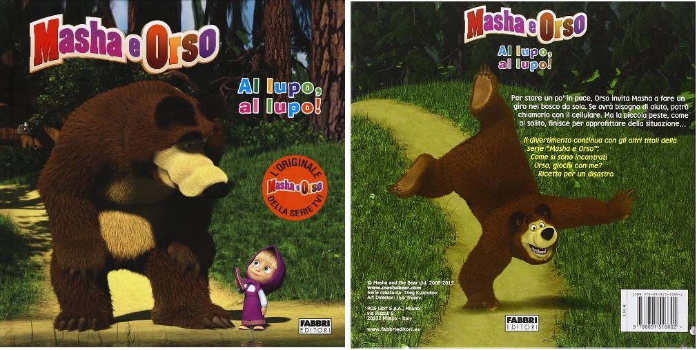 Masha e Orso libro al lupo al lupo per bambini in età scolare e prescolare