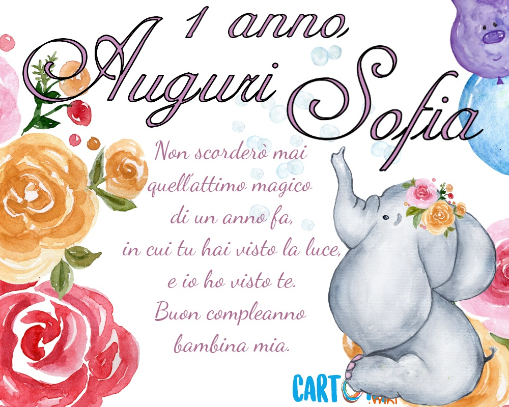 Auguri Sofia oggi compi 1 anno - Buon compleanno 1 anno