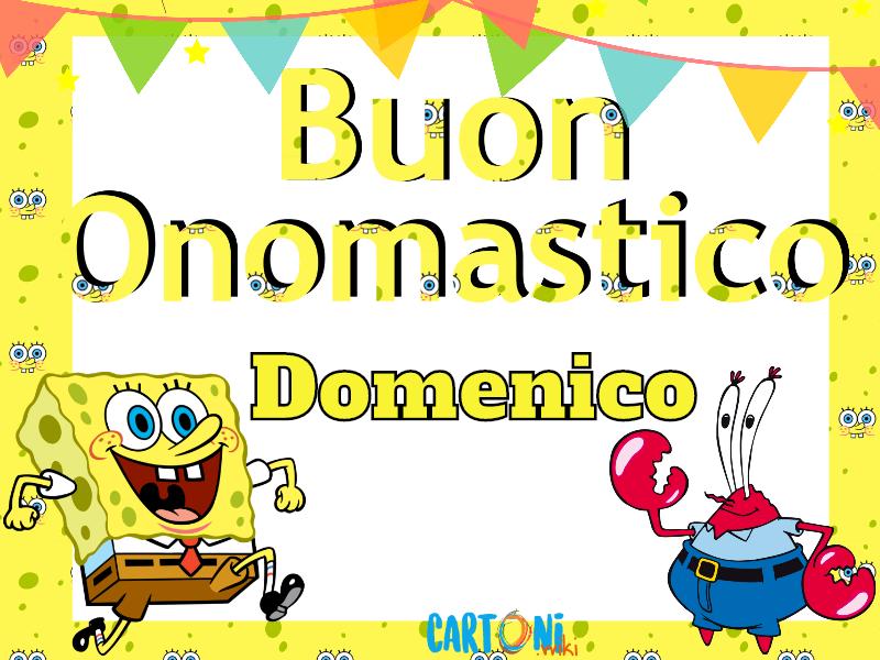 Domenico buon onomastico con Spongebob - Buon onomastico Domenico
