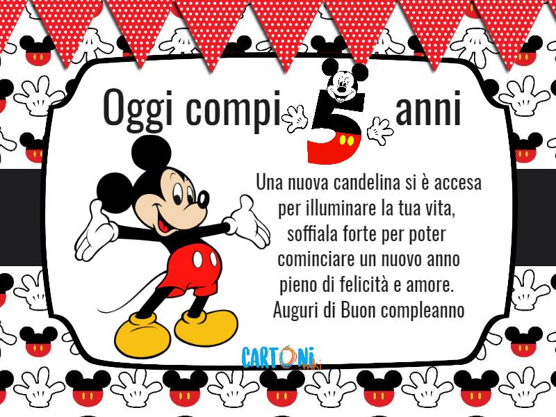 Auguri Buon Compleanno 5 Anni.Topolino Oggi Compi 5 Anni Cartoni Animati