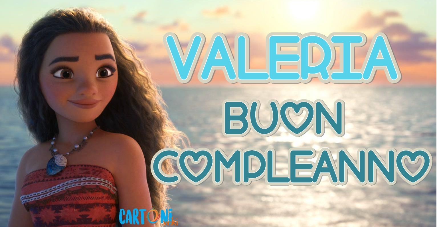 Valeria buon compleanno - Valeria