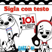 Testo sigla 101 Dalmation street  - Sigle cartoni animati