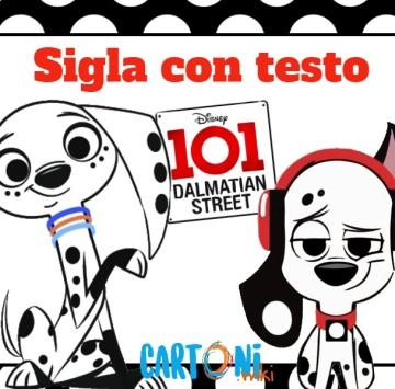Testo sigla 101 Dalmation street  - Cartoni animati