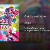 Get up and move Barbie nel mondo dei videogames - Colonna sonora Barbie
