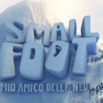 Smallfoot: il mio amico delle nevi - Film di animazione 2018