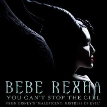 Bebe Rexha - You Can't Stop the Girl - Colonna sonora Maleficent Signora del male