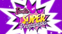 Barbie Super Principessa - Film di animazione Barbie
