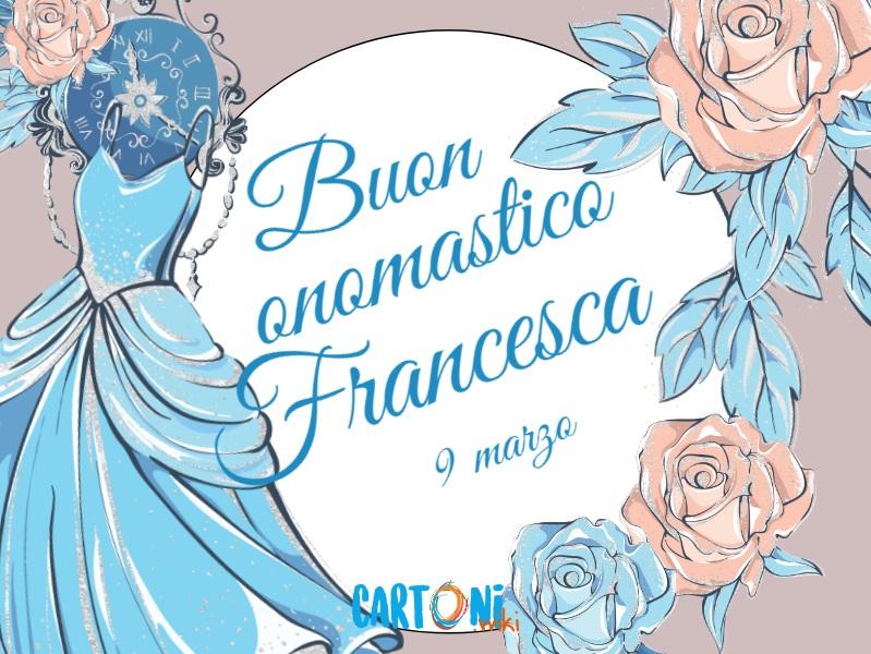 Auguri buon onomastico Francesca - Cartoni animati