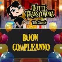 Hotel Transylvania Buon Compleanno - Biglietti di auguri