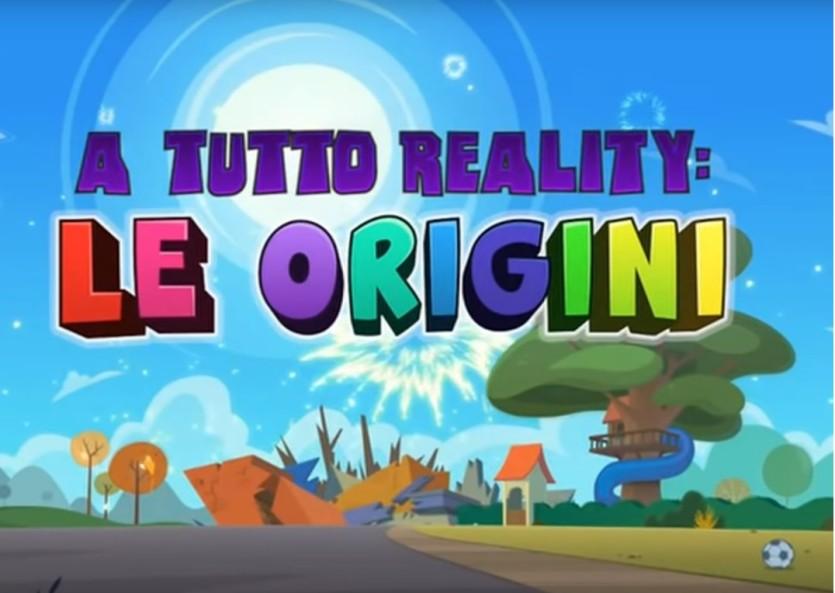 A tutto reality - Le origini - Cartoni animati