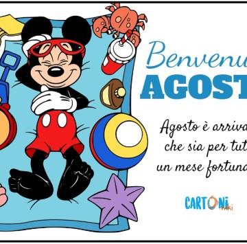 Benvenuto Agosto - Cartoni animati
