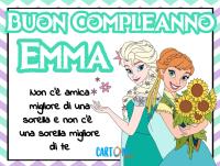 A mia sorella Emma auguro buon compleanno - Buon Compleanno