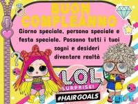 Buon compleanno con Lol Surprise #hairgoals - Buon compleanno