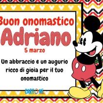 Adriano buon onomastico - Buon onomastico