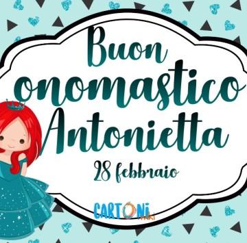 Buon onomastico Antonietta - Cartoni animati