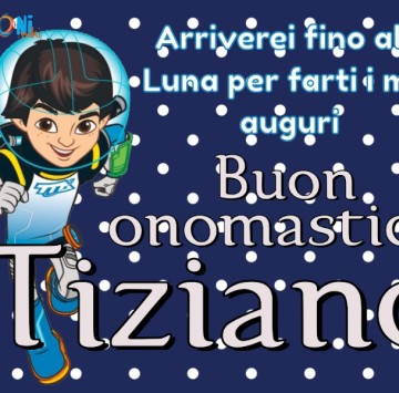 Buon onomastico Tiziano - Cartoni animati