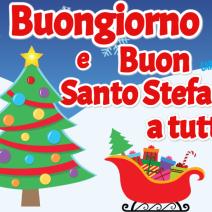 Buongiorno e Buon Santo Stefano  - Buon Santo Stefano a tutti