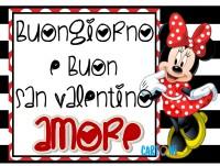 Buongiorno e Buon San Valentino Amore - San Valentino
