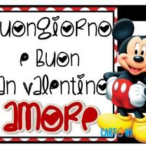 Buongiorno e Buon San Valentino Amore con Topolino - San Valentino
