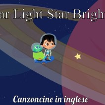 Star Light Star Bright - Canzoncine