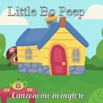 Little Bo Peep - Canzoncine