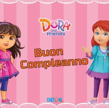 Buon Compleanno da Dora and Friends - Cartoni animati