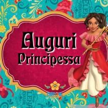 Elena di Avalor - Auguri Principessa - Auguri