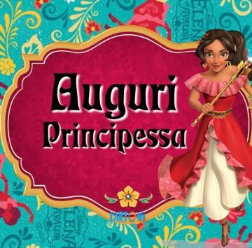 Elena di Avalor - Auguri Principessa - Cartoni animati
