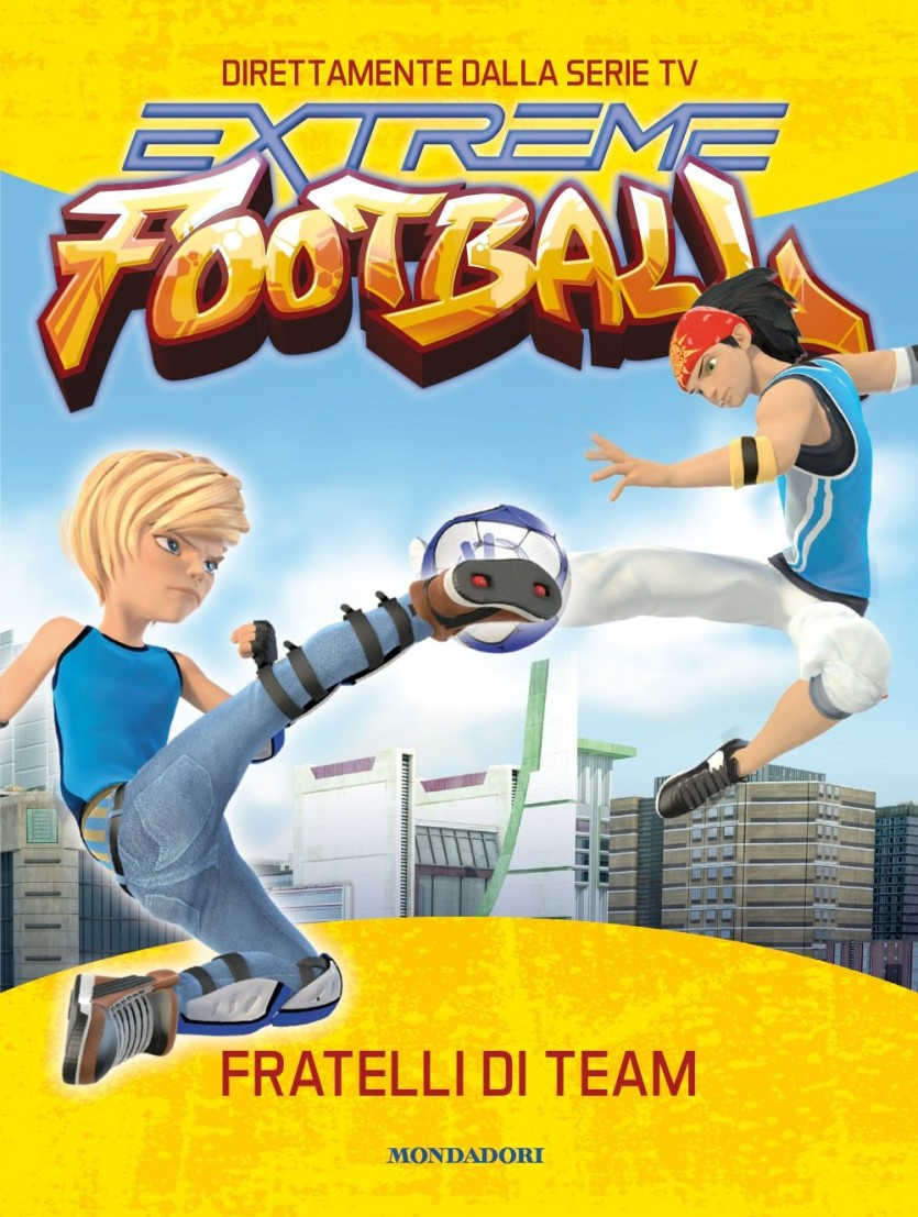 Fratelli di team. Extreme Football - Cartoni animati