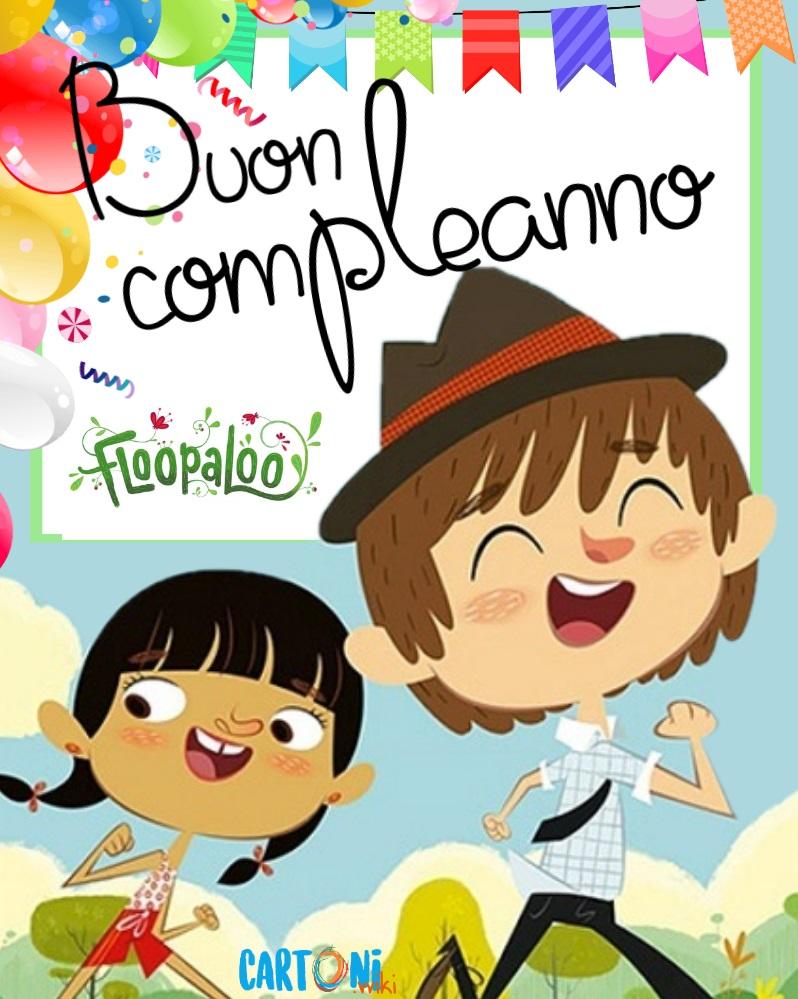 Floopaloo buon compleanno - Cartoni animati