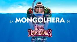 La mongolfiera di Hotel Transylvania