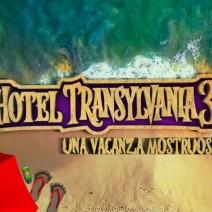 Hotel Transylvania 3 Una vacanza mostruosa - Film di animazione 2018