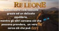 Un vero Re cerca ciò che può dare... da Il Re Leone - Frasi Il Re Leone
